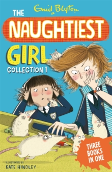 The Naughtiest Girl Collection : Books 1-3, Paperback Book