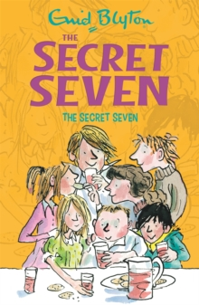 Secret Seven: The Secret Seven : Book 1, Paperback / softback Book