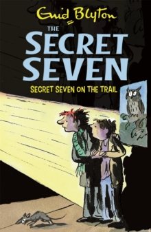 Secret Seven: Secret Seven On The Trail : Book 4, Paperback Book