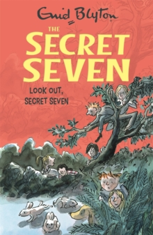 Look Out, Secret Seven : Book 14, Paperback Book