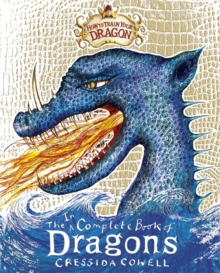 How To Train Your Dragon: Incomplete Book of Dragons, Hardback Book