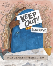 Keep Out! : Lift-the-Flap Book, Paperback / softback Book