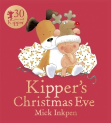 Kipper's Christmas Eve Board Book, Paperback / softback Book