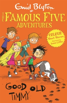 Famous Five Colour Short Stories: Good Old Timmy, Paperback / softback Book