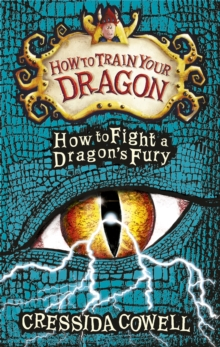 How To Train Your Dragon: How to Fight a Dragon's Fury : Book 12, Hardback Book