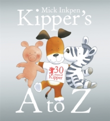Kipper: Kipper's A to Z, Paperback Book