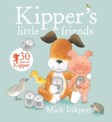 Kipper: Kipper's Little Friends, Paperback Book