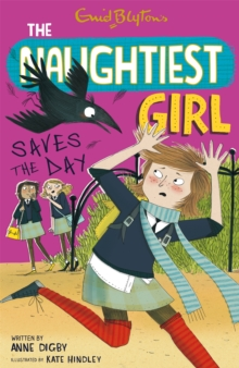 The Naughtiest Girl Saves the Day, Paperback Book