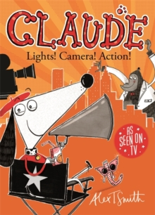 Claude: Lights! Camera! Action!, Paperback Book