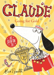 Claude Going for Gold!, Paperback / softback Book