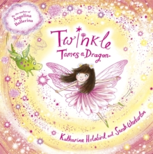 Twinkle Tames a Dragon, Paperback Book
