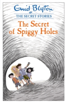 Secret Stories: The Secret of Spiggy Holes, Paperback / softback Book