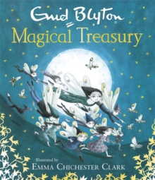 Enid Blyton's Magical Treasury, Hardback Book