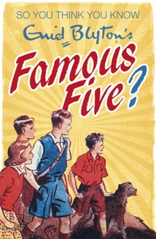 So You Think You Know: Enid Blyton's Famous Five, Paperback Book