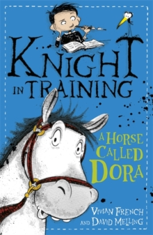 Knight in Training: A Horse Called Dora : Book 2, Paperback / softback Book