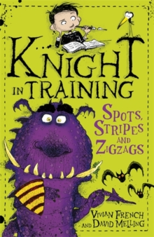 Knight in Training: Spots, Stripes and Zigzags : Book 4, Paperback / softback Book