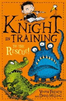 Knight in Training: To the Rescue! : Book 6, Paperback / softback Book