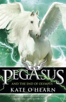 Pegasus and the End of Olympus : Book 6, Paperback / softback Book