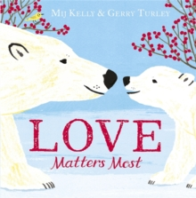 Love Matters Most, Paperback Book