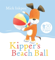 Kipper's Beach Ball, Paperback / softback Book