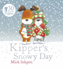 Kipper: Kipper's Snowy Day, Paperback Book