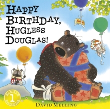 Happy Birthday, Hugless Douglas! Board Book, Board book Book