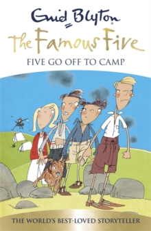 Famous Five: Five Go Off To Camp : Book 7, Paperback Book