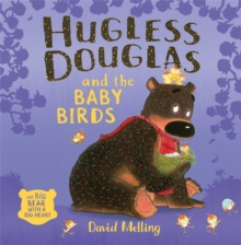 Hugless Douglas and the Baby Birds, Paperback / softback Book