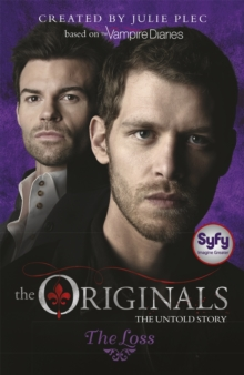 The Originals: The Loss : Book 2, Paperback Book
