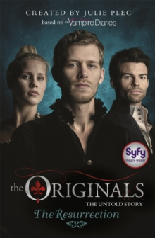 The Originals: The Resurrection : Book 3, Paperback / softback Book