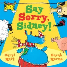 Say Sorry Sidney, Paperback Book