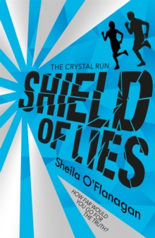 Crystal Run: Shield of Lies : Book 2, Paperback Book