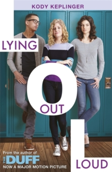 Hamilton High: Lying Out Loud : From the author of The DUFF, Paperback Book