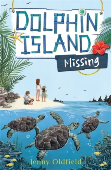 Dolphin Island: Missing : Book 5, Paperback Book