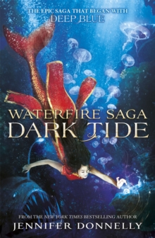 Waterfire Saga: Dark Tide : Book 3, Paperback Book