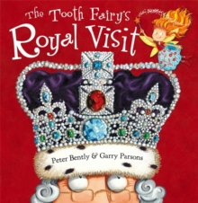 The Tooth Fairy's Royal Visit, Paperback Book