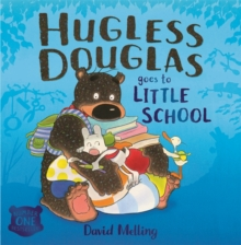 Hugless Douglas Goes to Little School Board book, Board book Book