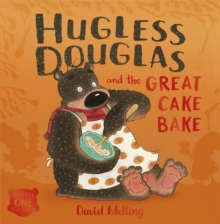 Hugless Douglas and the Great Cake Bake Board Book, Board book Book