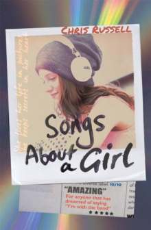 Songs About a Girl : Book 1 from a Zoella Book Club 2017 friend, Paperback Book
