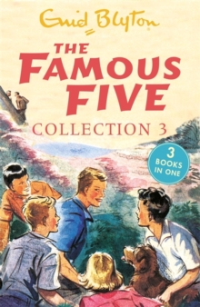 The Famous Five Collection 3 : Books 7-9, Paperback / softback Book