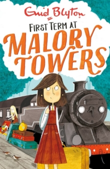 Malory Towers: First Term : Book 1, Paperback / softback Book