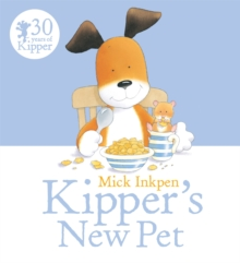 Kipper: Kipper's New Pet, Paperback Book