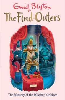 The Find-Outers: The Mystery of the Missing Necklace : Book 5, Paperback / softback Book