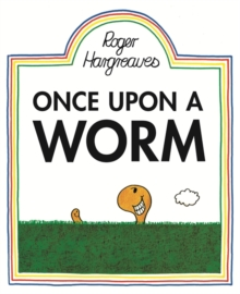 Once Upon a Worm, Hardback Book