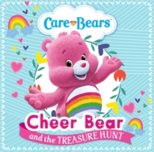 Care Bears: Cheer Bear and the Treasure Hunt Storybook, Paperback Book