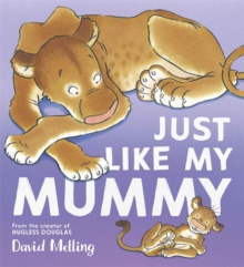 Just Like My Mummy, Paperback / softback Book
