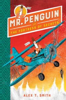 Mr Penguin and the Fortress of Secrets : Book 2, Paperback / softback Book
