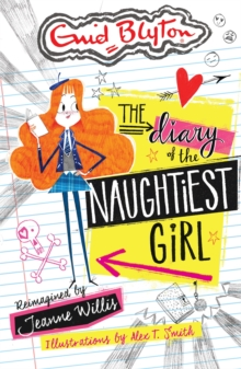 The Diary of the Naughtiest Girl, Paperback / softback Book