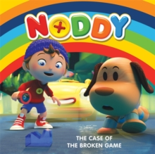 Noddy Toyland Detective: The Case of the Broken Game : Book 1, Paperback Book