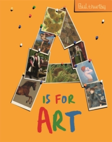 A is for Art, Hardback Book